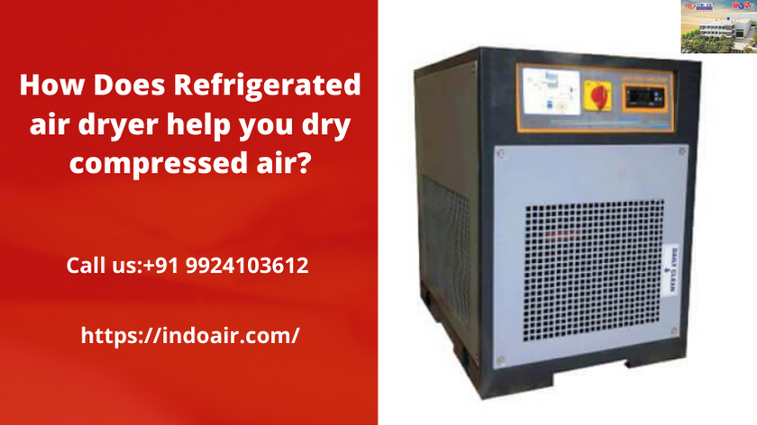 How Does Refrigerated air dryer help you dry compressed air?
