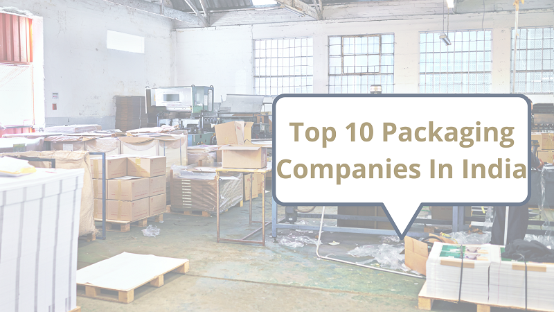 Top 10 Packaging Companies In India
