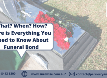 What? When? How? Here is Everything You Need to Know About Funeral Bond