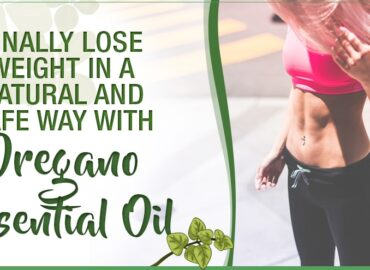 Oil Of Wild Oregano: An Effective Weight Loss Remedy